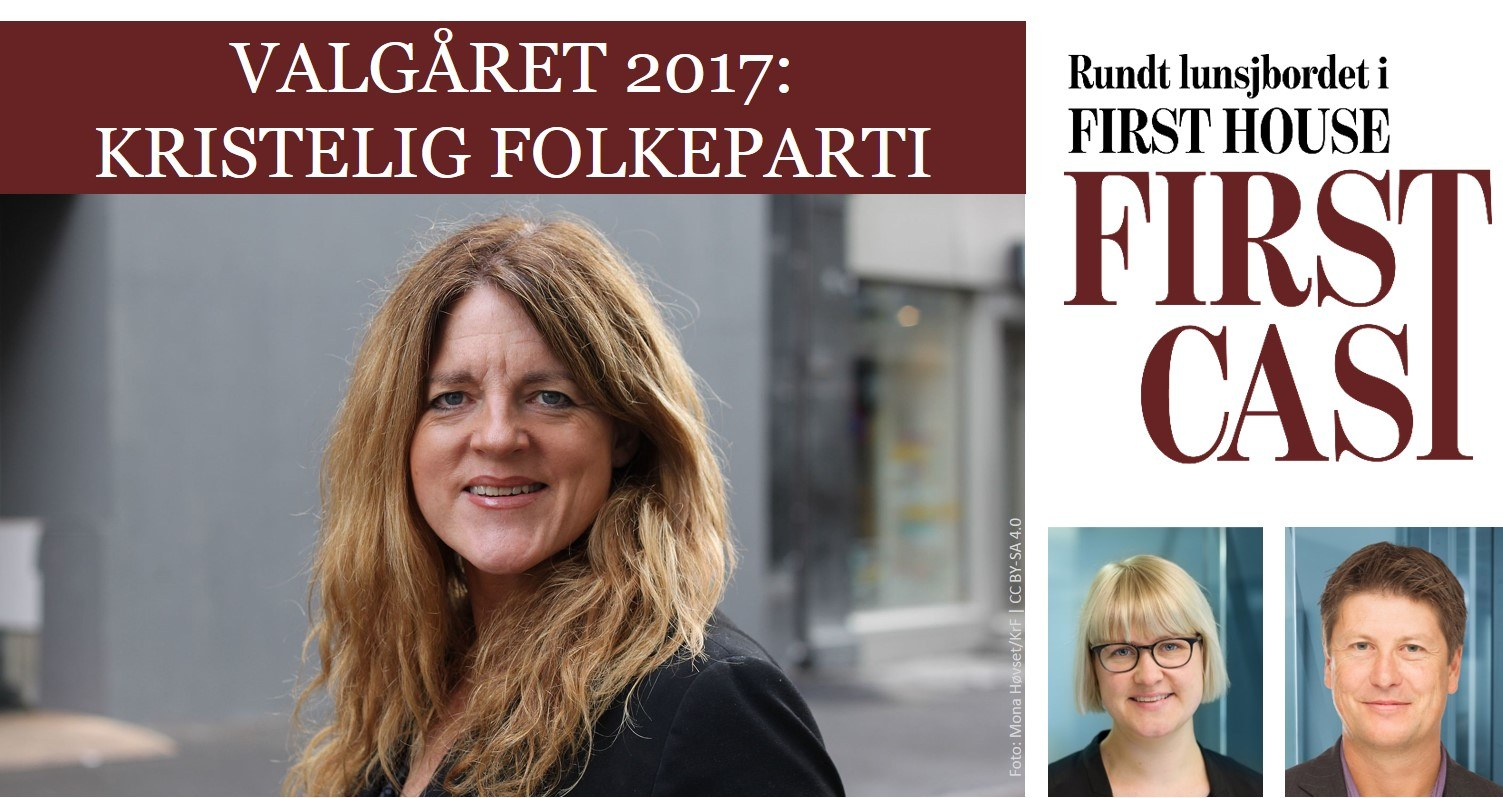 First Cast 26.6.17 - Valgåret: KrF | Hilde Frafjord Johnson